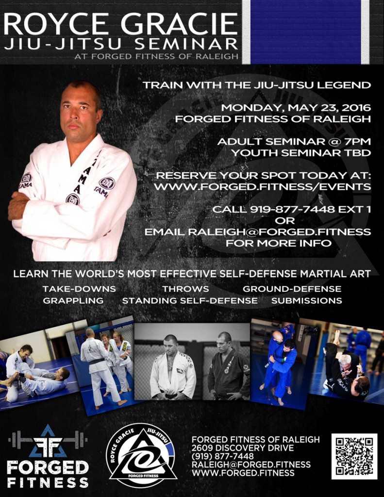Forged Fitness Is Proud To Bring You The Rare Opportunity To Train With A  Legend Brazilian Jiu Jitsu Legend, Mma Revolutionary And Ufc Hall Of Famer  Royce
